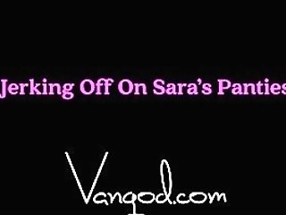 Van Jacks Off On Sara S Underpants